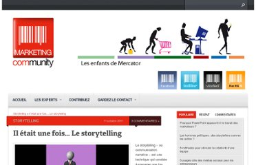 http://www.marketing-community.fr/2011/10/il-etait-une-fois-le-storytelling/