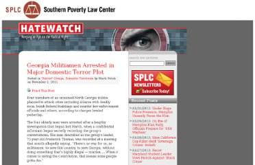 http://www.splcenter.org/blog/2011/11/02/georgia-militiamen-arrested-in-major-domestic-terror-plot/