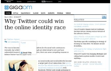 http://gigaom.com/2011/11/02/why-twitter-could-win-the-online-identity-race/