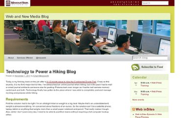 http://blogs.missouristate.edu/web/2011/11/01/technology-to-power-a-hiking-blog/