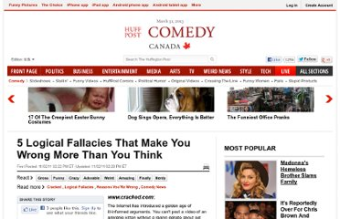 http://www.huffingtonpost.com/2011/11/02/5-logical-fallacies-that-_n_1071854.html