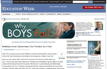 http://blogs.edweek.org/edweek/whyboysfail/2011/10/building_great_classrooms_one_teacher_at_a_time.html
