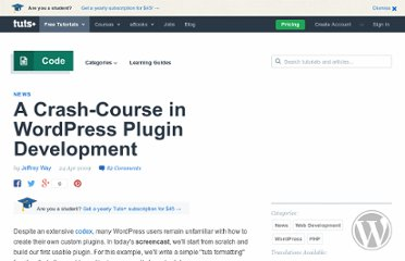 http://net.tutsplus.com/articles/news/a-crash-course-in-wordpress-plugin-development/