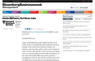 http://www.businessweek.com/management/idolize-bill-gates-not-steve-jobs-11012011.html