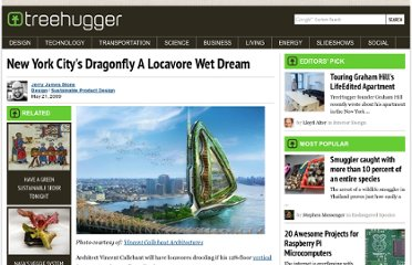 http://www.treehugger.com/sustainable-product-design/new-york-citys-dragonfly-a-locavore-wet-dream.html