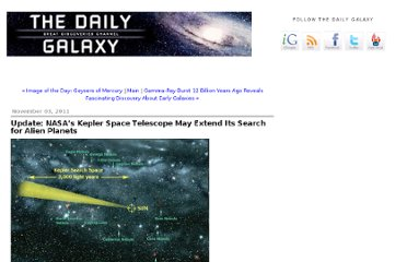 http://www.dailygalaxy.com/my_weblog/2011/11/update-nasas-prolific-kepler-space-telescope-may-extend-its-search-for-alien-planets-.html