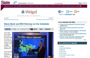http://www.slate.com/blogs/weigel/2011/02/04/glenn_beck_and_mitt_romney_on_the_caliphate.html