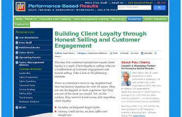 http://www.pbresults.com/sales-article/building-client-loyalty-through-honest-selling-customer-engagement.html
