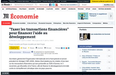 http://www.lemonde.fr/economie/article/2011/11/03/taxer-les-transactions-financieres-pour-financer-l-aide-au-developpement_1598634_3234.html#xtor=RSS-3208?utm_source=twitterfeed&utm_medium=twitter