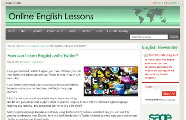 http://online-english-lessons.eu/wordpress/2010/05/how-can-i-learn-english-with-twitter/