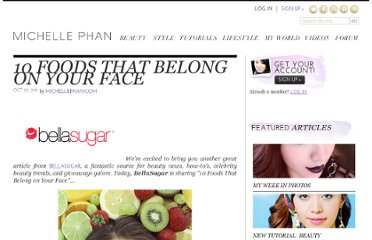 http://www.michellephan.com/post/10-foods-that-belong-on-your-face