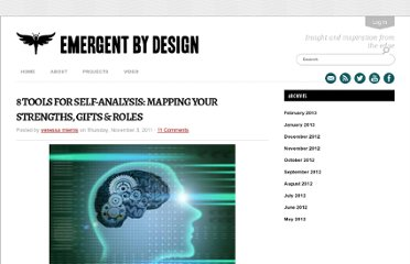 http://emergentbydesign.com/2011/11/03/8-tools-for-self-analysis-mapping-your-strengths-gifts-roles/