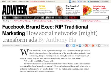 http://www.adweek.com/news/technology/facebook-brand-exec-rip-traditional-marketing-136326