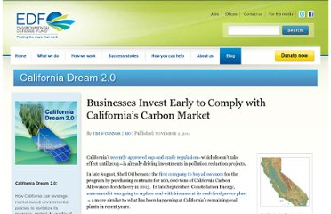 http://blogs.edf.org/californiadream/2011/11/02/businesses-invest-early-to-comply-with-california%e2%80%99s-carbon-market/