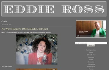 http://www.eddieross.com/eddie_ross/crafts/page/14/