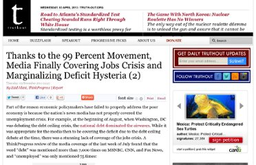 http://www.truth-out.org/thanks-99-percent-movement-media-finally-covering-jobs-crisis-and-marginalizing-deficit-hysteria/132
