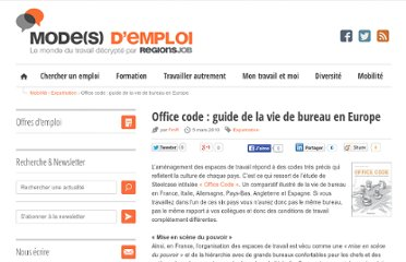 http://www.blog-emploi.com/index.php/post/2010/03/05/Office-code-:-guide-de-la-vie-de-bureau-en-Europe