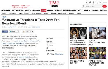 http://techland.time.com/2011/10/27/anonymous-threatens-to-take-down-fox-news-next-month/