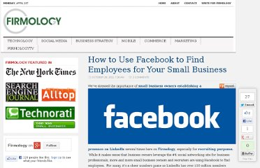 http://www.firmology.com/2011/10/28/how-to-use-facebook-to-find-employees-for-your-small-business/