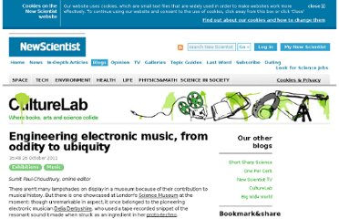 http://www.newscientist.com/blogs/culturelab/2011/10/engineering-electronic-music-from-oddity-to-ubiquity.html