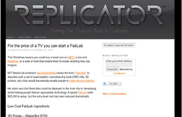 http://replicatorinc.com/blog/2009/10/for-the-price-of-a-tv-you-can-start-a-fablab/