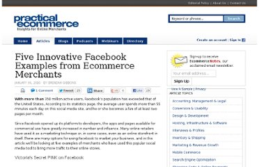 http://www.practicalecommerce.com/articles/1536-Five-Innovative-Facebook-Examples-from-Ecommerce-Merchants