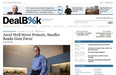 http://dealbook.nytimes.com/2011/11/03/amid-wall-street-protests-smaller-banks-gain-favor/