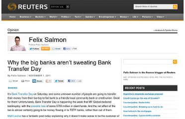 http://blogs.reuters.com/felix-salmon/2011/11/01/why-the-big-banks-arent-sweating-bank-transfer-day/