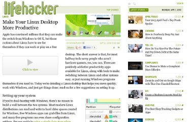 http://lifehacker.com/5048628/make-your-linux-desktop-more-productive