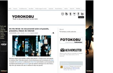 http://www.yorokobu.es/on-the-brink-un-documental-sobre-el-pasado-presente-y-futuro-de-internet/