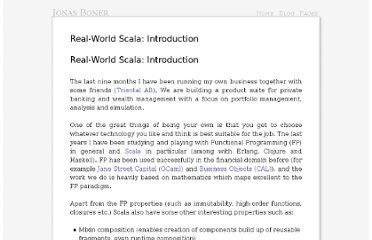 http://jonasboner.com/2008/10/01/real-world-scala-introduction/