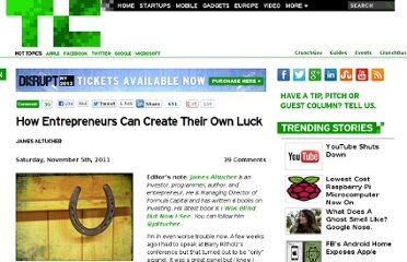 http://techcrunch.com/2011/11/05/how-entrepreneurs-can-create-their-own-luck/