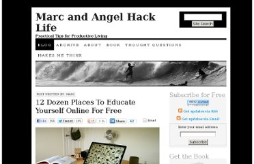 http://www.marcandangel.com/2010/11/15/12-dozen-places-to-self-educate-yourself-online/?t=1320419051