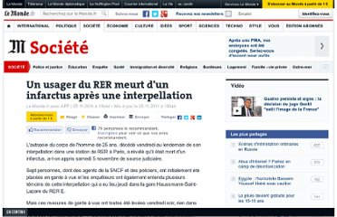 http://www.lemonde.fr/societe/article/2011/11/05/un-usager-du-rer-meurt-d-un-infarctus-apres-une-interpellation_1599610_3224.html