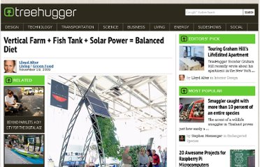 http://www.treehugger.com/green-food/vertical-farm-fish-tank-solar-power-balanced-diet.html
