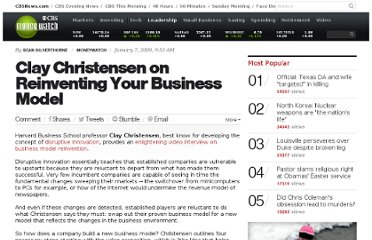 http://www.cbsnews.com/8301-505125_162-31540524/clay-christensen-on-reinventing-your-business-model/