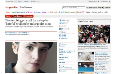 http://www.guardian.co.uk/world/2011/nov/05/women-bloggers-hateful-trolling
