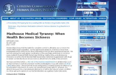 http://www.cchrint.org/2010/07/02/infowars-com-madhouse-medical-tyranny-when-health-becomes-sickness/