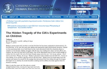 http://www.cchrint.org/2010/08/11/the-hidden-tragedy-of-the-cias-experiments-on-children/