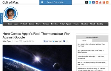 http://www.cultofmac.com/128254/here-comes-apples-real-thermonuclear-war-against-google/