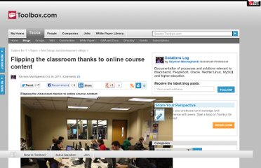 http://it.toolbox.com/blogs/szymon/flipping-the-classroom-thanks-to-online-course-content-49039