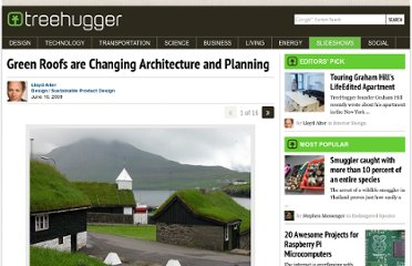 http://www.treehugger.com/slideshows/sustainable-product-design/green-roofs-are-changing-architecture-and-planning/