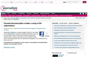 http://blogs.journalism.co.uk/2010/02/17/paywall-and-subscription-models-a-study-of-30-organisations/