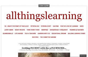 http://allthingslearning.wordpress.com/2011/11/01/getting-fluent-with-the-5-fluencies%e2%80%a6/