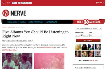http://www.nerve.com/music/five-albums/five-albums-you-should-be-listening-to-right-now-40