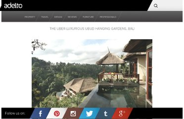 http://www.adelto.co.uk/the-uber-luxurious-ubud-hanging-gardens-bali/