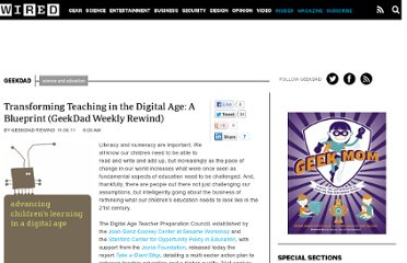 http://www.wired.com/geekdad/2011/11/transforming-teaching-in-the-digital-age-a-blueprint-geekdad-weekly-rewind/