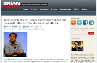 http://www.briansolis.com/2011/11/your-customers-will-share-their-experiences-and-they-will-influence-others/