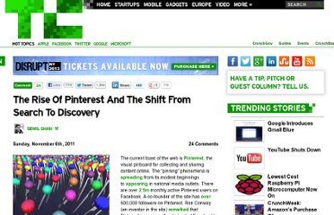 http://techcrunch.com/2011/11/06/rise-pinterest-shift-search-discovery/
