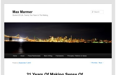 http://maxmarmer.com/2011/09/21-years-of-making-sense-of-the-world/